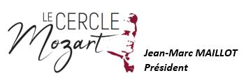 Jean-Marc Maillot Président Cercle Mozart